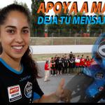 Apoya a María Herrera ¡Ánimo Campeona!