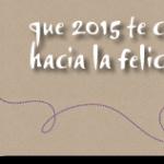 Nuestros Mejores Deseos para 2015