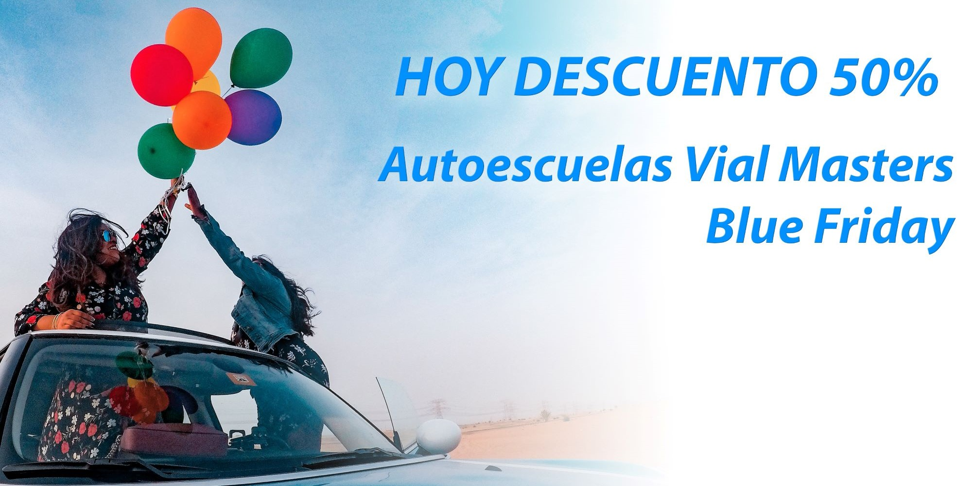 Autoescuelas Vial Masters Blue Friday